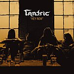 Tantric Hey Now (Single)