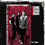 Cosmic Rough Riders In Time (Single)