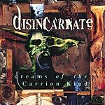 Disincarnate Dreams Of The Carrion Kind (Remastered)