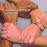 Vernessa Mitchell Accept Me