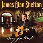 James Alan Shelton Song For Greta