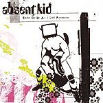 Absent Kid Shame On Us All (Single)