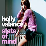 Holly Valance State Of Mind (3 Track Single)