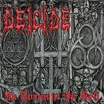 Deicide In Torment In Hell (Parental Advisory)