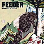 Feeder Pushing The Senses (Live From Brussells)