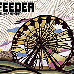 Feeder Feeling A Moment/Bruised