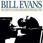 Bill Evans Trio The Complete Village Vanguard Recordings, 1961 (Remastered)
