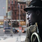 Roy Hargrove Nothing Serious (Yahoo Exclusive)