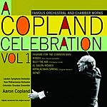 Aaron Copland A Copland Celebration, Vol.1: Famous Orchestral And Chamber Works