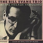 Bill Evans Trio At The Village Vanguard (Remastered) (Live)