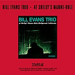 Bill Evans Trio At Shelly's Manne-Hole (Live) (Remastered)