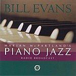 Marian McPartland Marian McPartland's Piano Jazz Radio Broadcast: Bill Evans