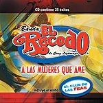 La Banda El Recodo A Las Mujeres Que Ame
