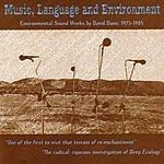 David Dunn Music, Language And Environment: David Dunn (1 Of 2)