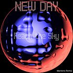 New Day Reach The Sky (2 Track Single)