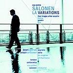Esa-Pekka Salonen LA Variations