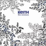 Keith Hold That Gun EP: Remixes