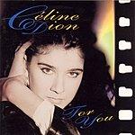 Celine Dion For You