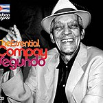 Compay Segundo Cuban Legends: The Essential Compay Segundo