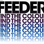 Feeder Find The Colour (3-Track Single)
