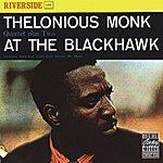 Thelonious Monk Quartet At The Blackhawk (Remastered)