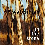 The Watchmen In The Trees