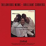 Thelonious Monk Brilliant Corners (Remastered/Limited Edition Mini LP Sleeve)