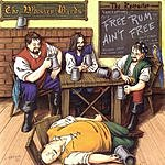 The Whiskey Bards The Recruiter... Free Rum Ain't Free