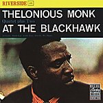 Thelonious Monk Quartet At The Blackhawk (Live) (Remastered)
