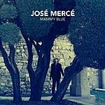 José Mercé Mammy Blue (Single)