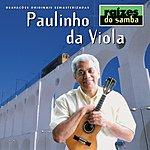 Paulinho Da Viola Raizes Do Samba