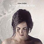 Ariane Moffatt Le Coeur Dans La Tête
