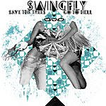 Swingfly Save The Trees (2 Track Single)
