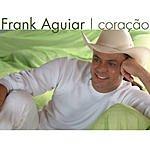 Frank Aguiar Coracao