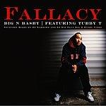 Fallacy Big N Bashy (Single)