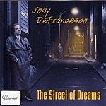 Joey DeFrancesco The Street Of Dreams