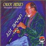 Chuck Hedges Just Jammin': The Milwaukee Connection