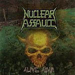 Nuclear Assault Alive Again (Live)