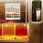 Alex Wilson R&B Latino