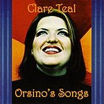 Clare Teal Orsino's Songs