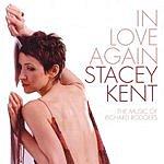 Stacey Kent In Love Again