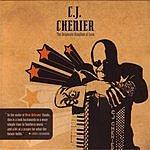 C.J. Chenier The Desperate Kingdom of Love