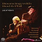 Bud Shank Bouncing With Bud And Phil: Live At Yoshi's