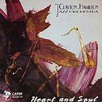 The Clayton-Hamilton Jazz Orchestra Heart And Soul