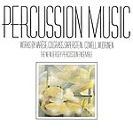 Raymond DesRoches Percussion Music: Works by Varese, Colgrass, Saperstein, Cowell, & Wuorinen