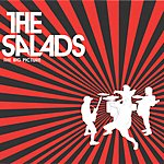 The Salads The Big Picture