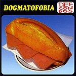 Def Con Dos Dogmatofobia