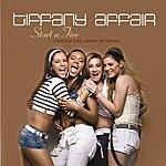 Tiffany Affair Start A Fire (Single)