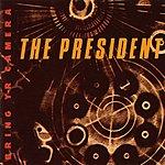 Wayne Horvitz/The President Bring Yr Camera