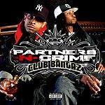 Partners N Crime Club Bangaz (Parental Advisory)